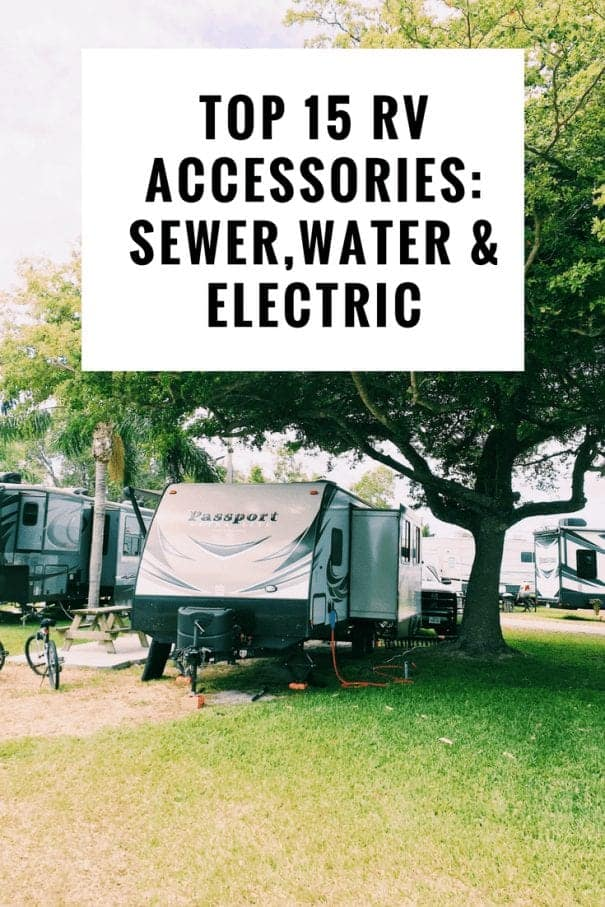 What RV accessories to buy for sewer, water and electric connections.