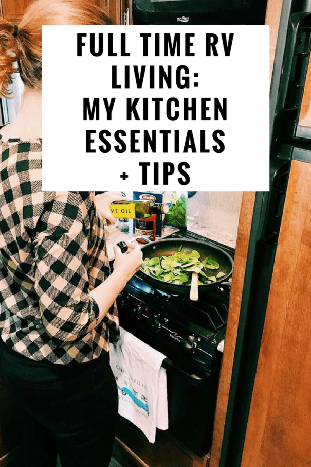 My kitchen essentials for full time RV living