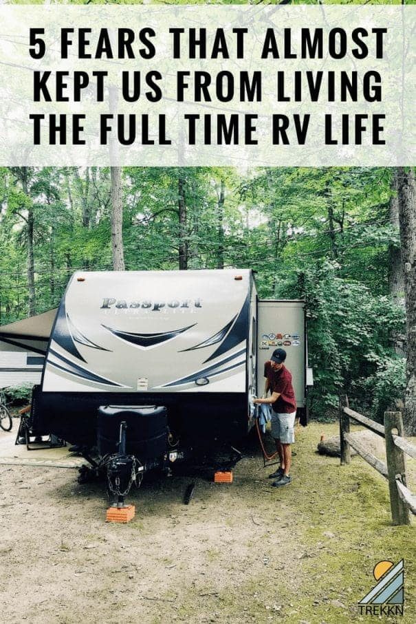 Five fears that almost kept us from living the full time rv life