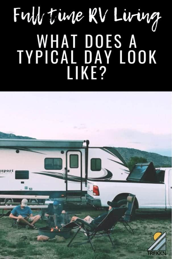 What does a typical day look like for full time RV living?
