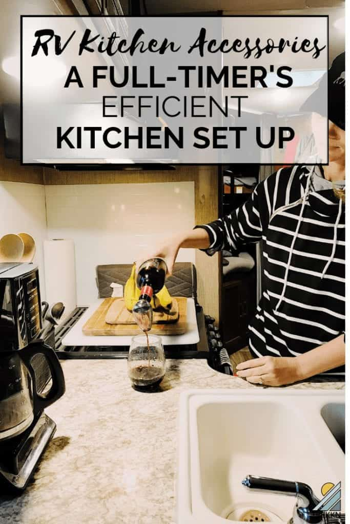 Must have RV kitchen accessories for full-time RV living
