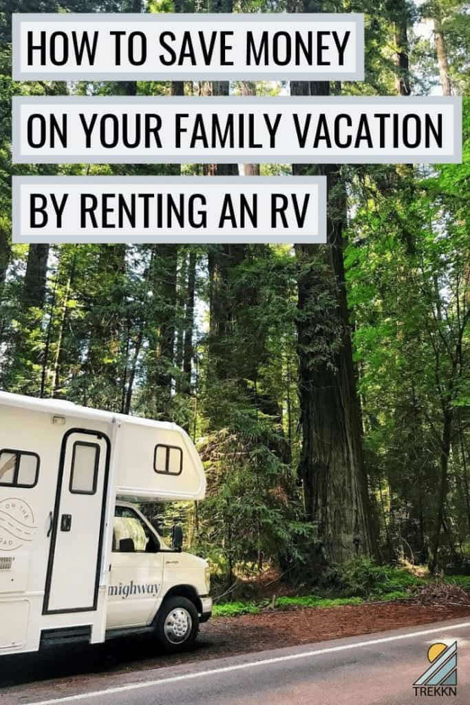 How to save money on your family vacation by renting an RV online.