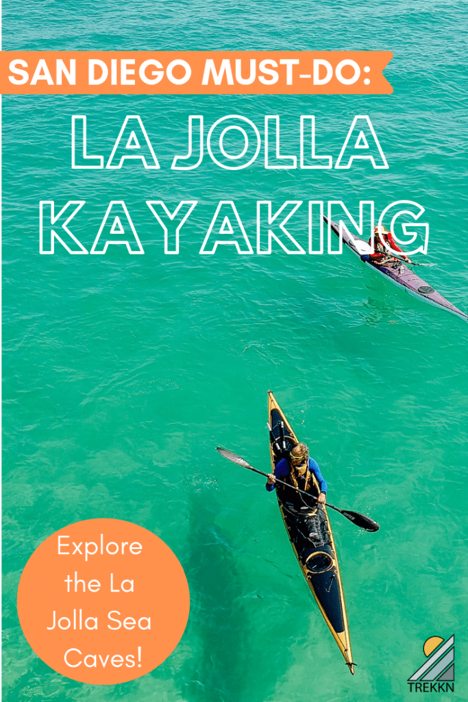 La Jolla Cove Kayaking is a San Diego Must Do