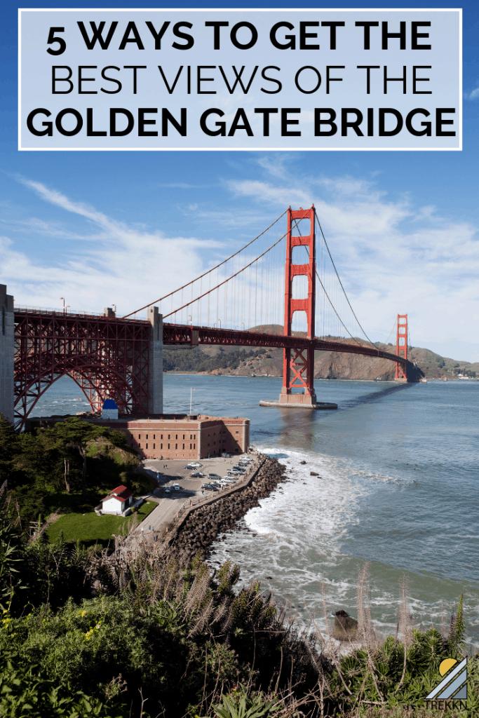 5 Ways to get the best views of Golden gate Bridge