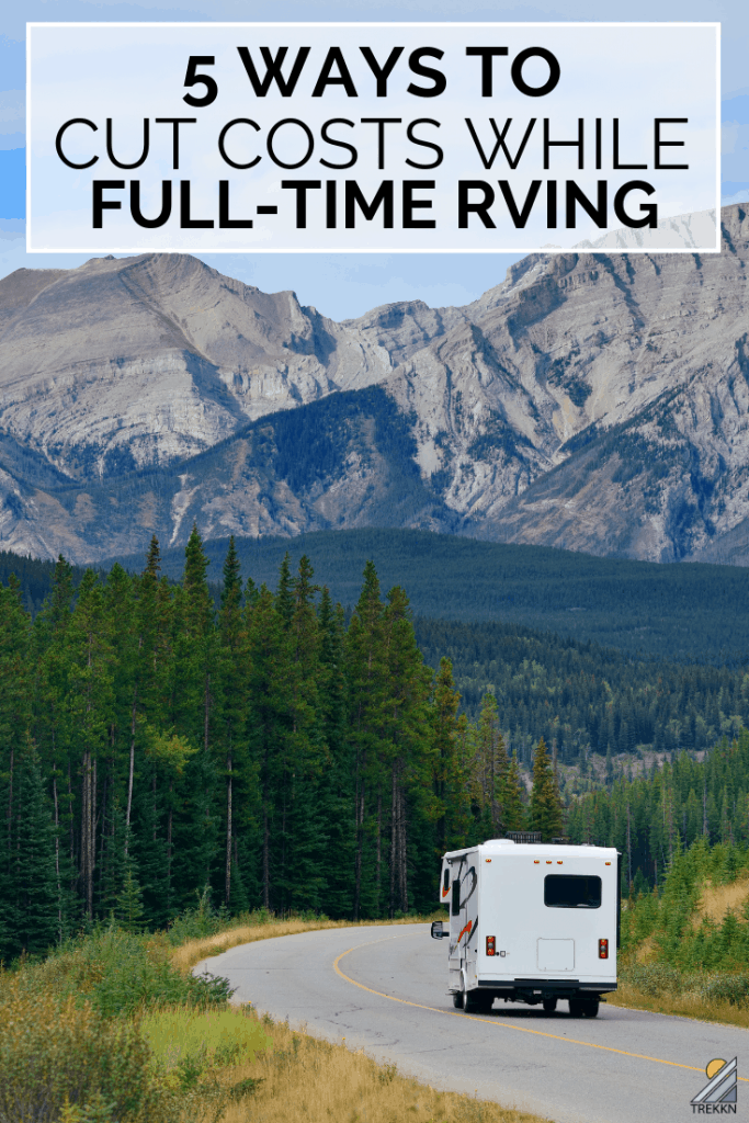 How to cut costs while full-time RVing