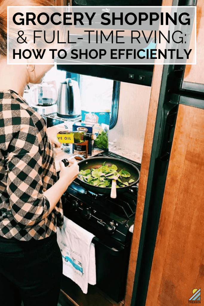 How to grocery shop efficiently while full-time RVing