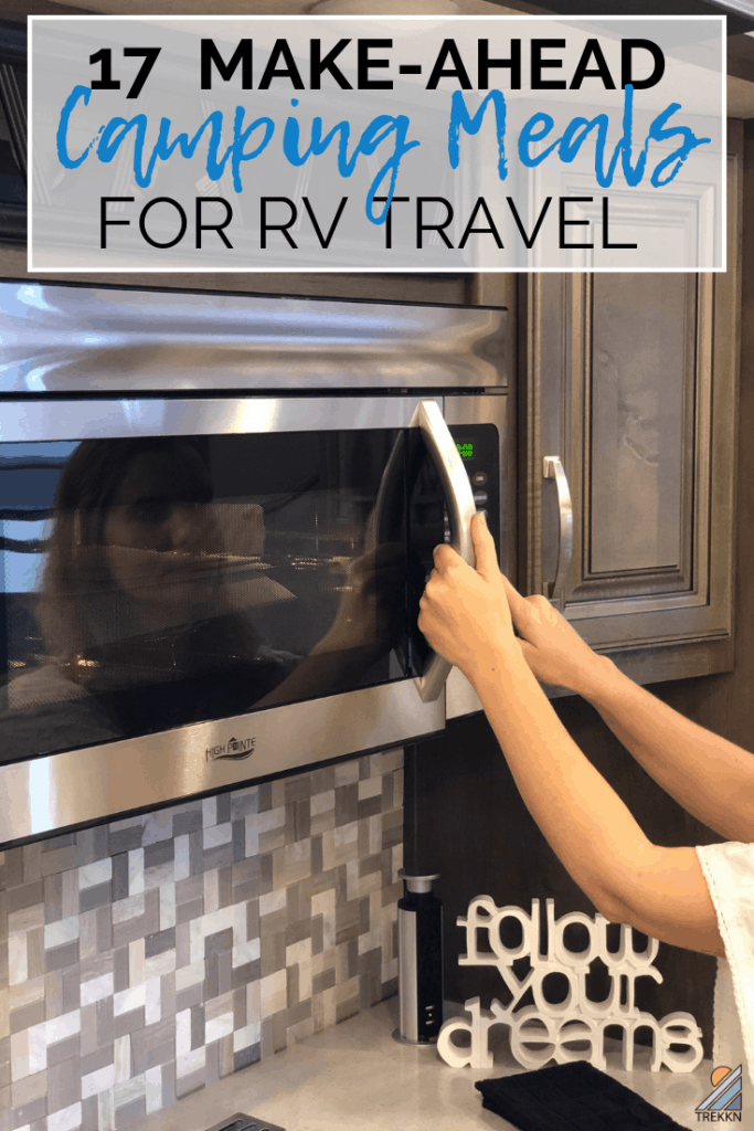 Make Ahead Camping Meals for RV Travel
