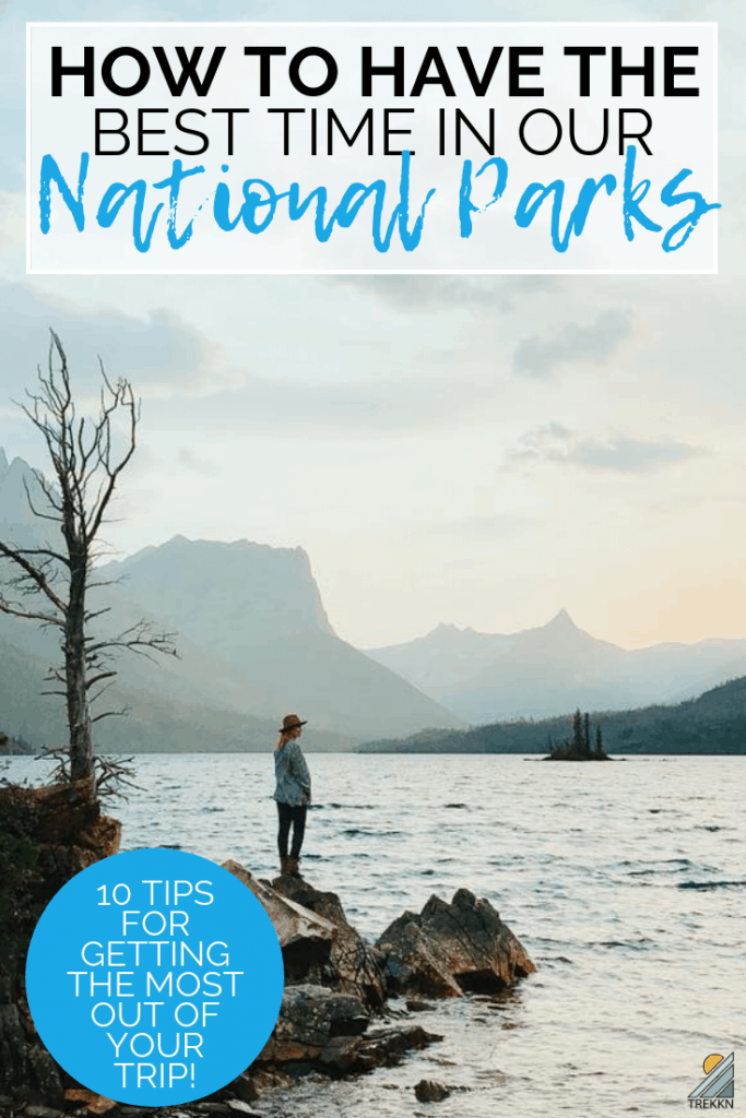 How to have the best USA National Park trip