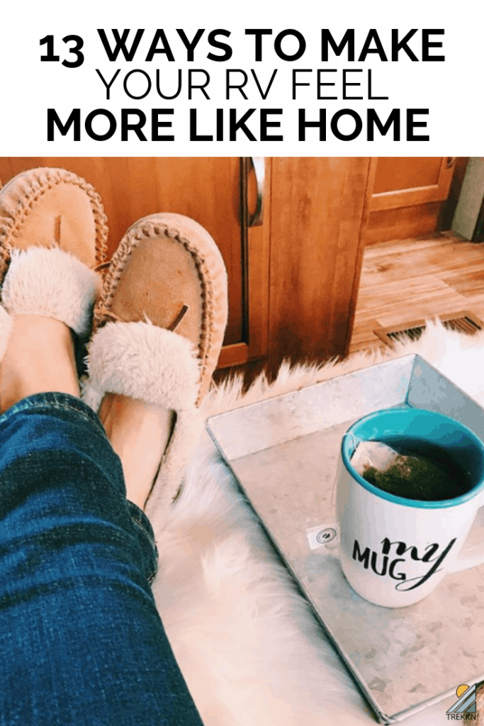 13 ways to make your rv feel more like home