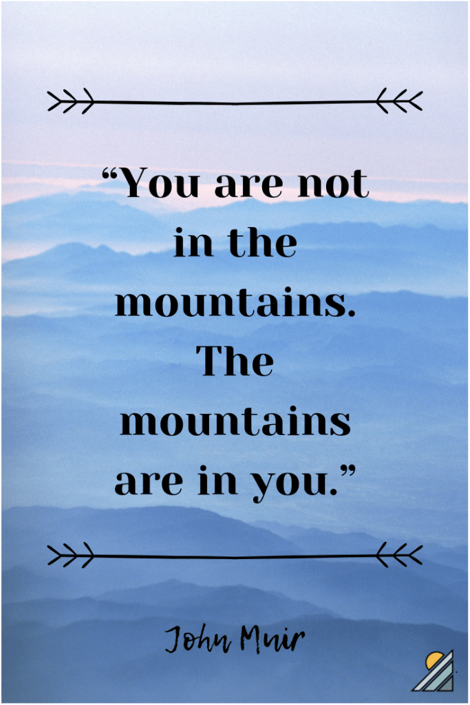 John Muir Mountain Quotes