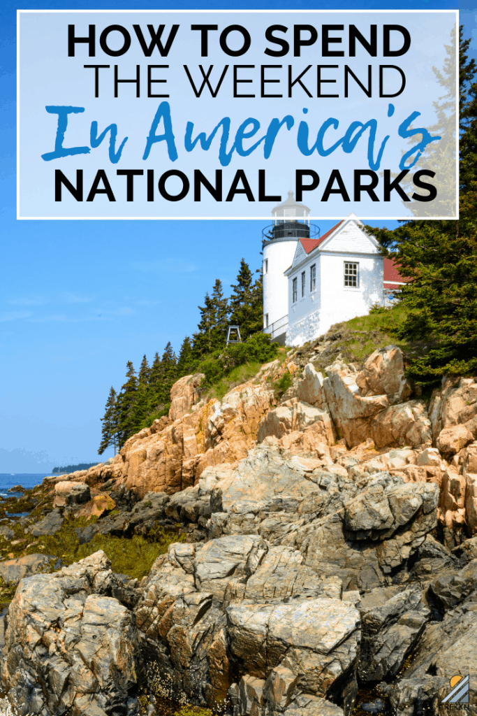 How to spend the weekend in a National Park
