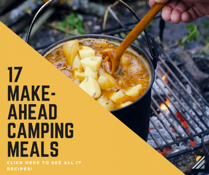 Make Ahead Camping Meals