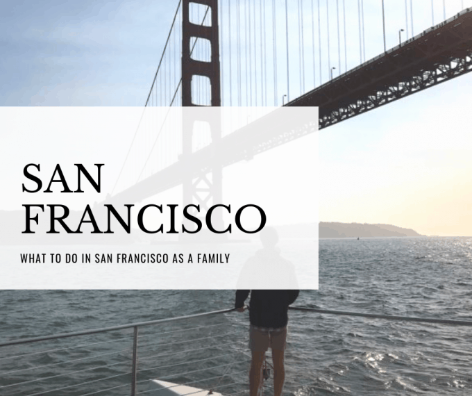 things to do in san francisco with your family