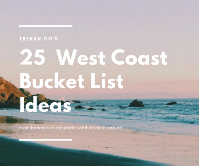 West Coast Trip Ideas