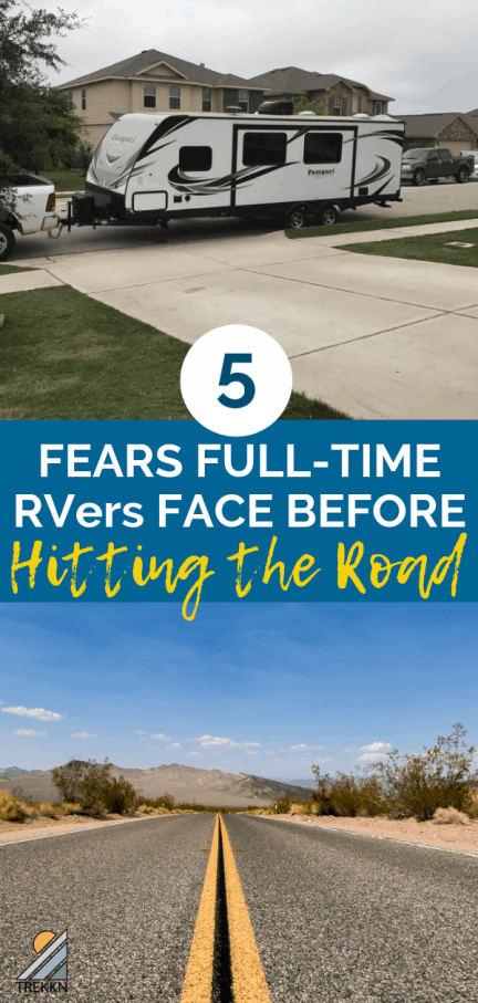 Fears and Full-Time RV Living