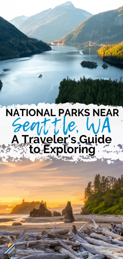 National Parks Near Seattle
