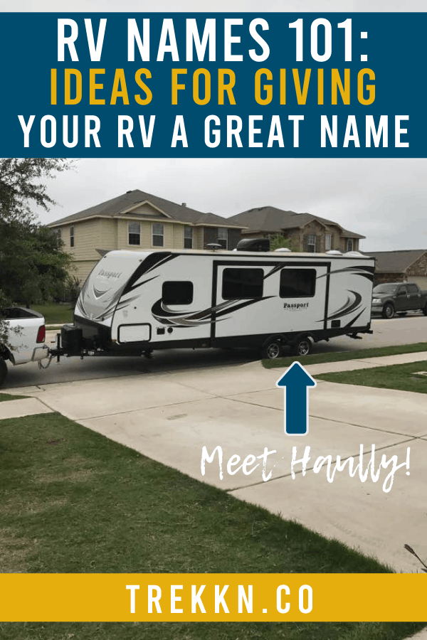 RV Names: How to Come up with the perfect one