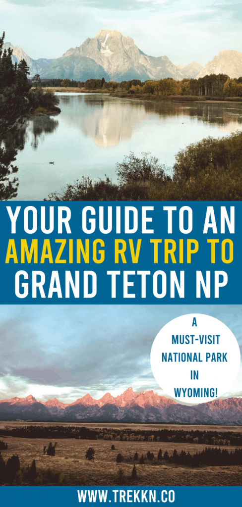 RV trip to Grand Teton National Park