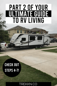 Part 2 of your ultimate guide to RV living
