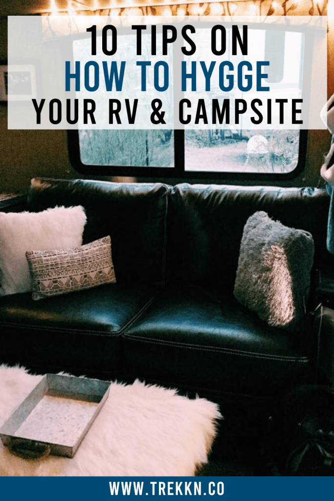 How to Hygge Your RV and Campsite