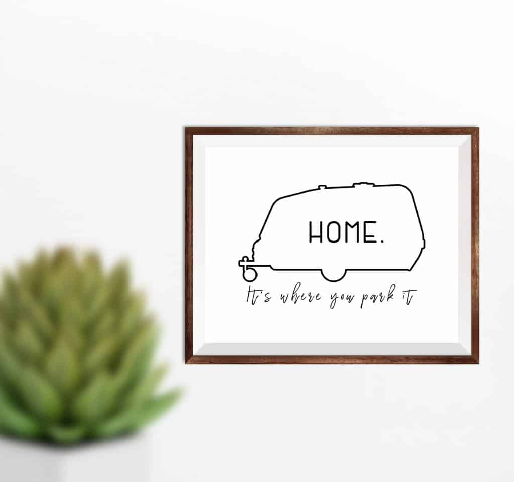 Home It's Where You Park It Camper Printable