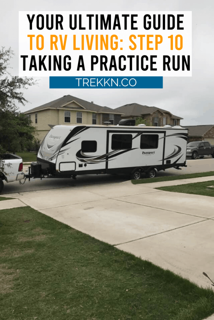Step 10 of Your RV Living Guide: Practice Run
