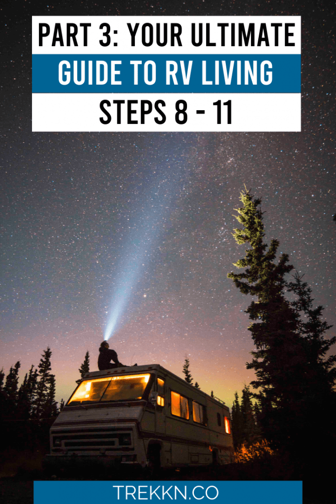 Part 3 of Your Ultimate Guide to RV Living