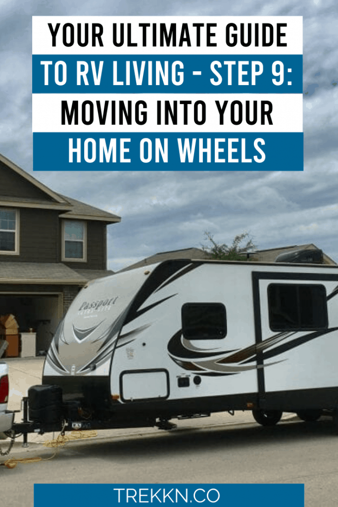 Step 9 Ultimate Guide to RV Living: Move Day
