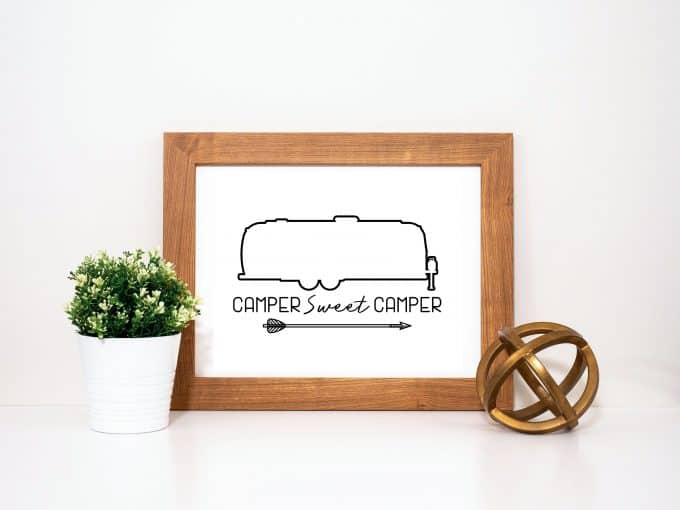 Camper Sweet Camper Printable For Airstreams, Fifth Wheels & More