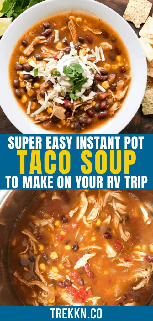Easy Instant Pot Taco Soup for Your RV Trip