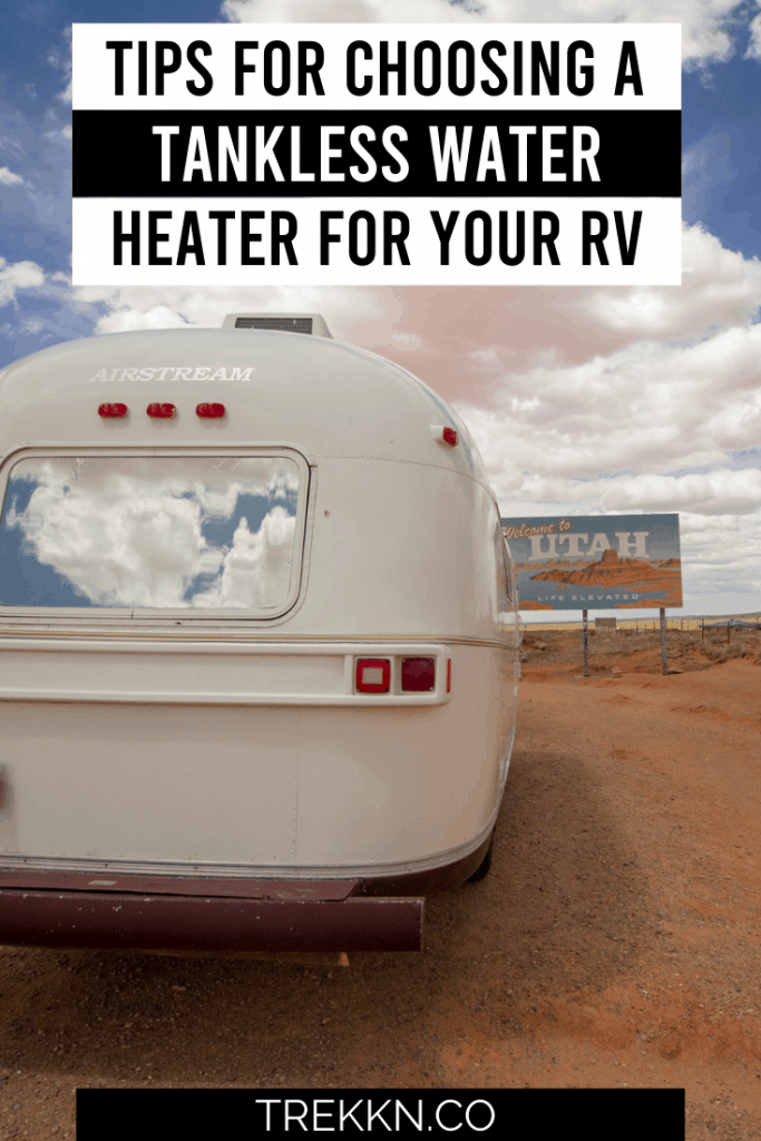 Choosing a tankless water heater for your rv