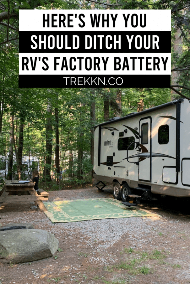 Why you should replace your RV's factory battery