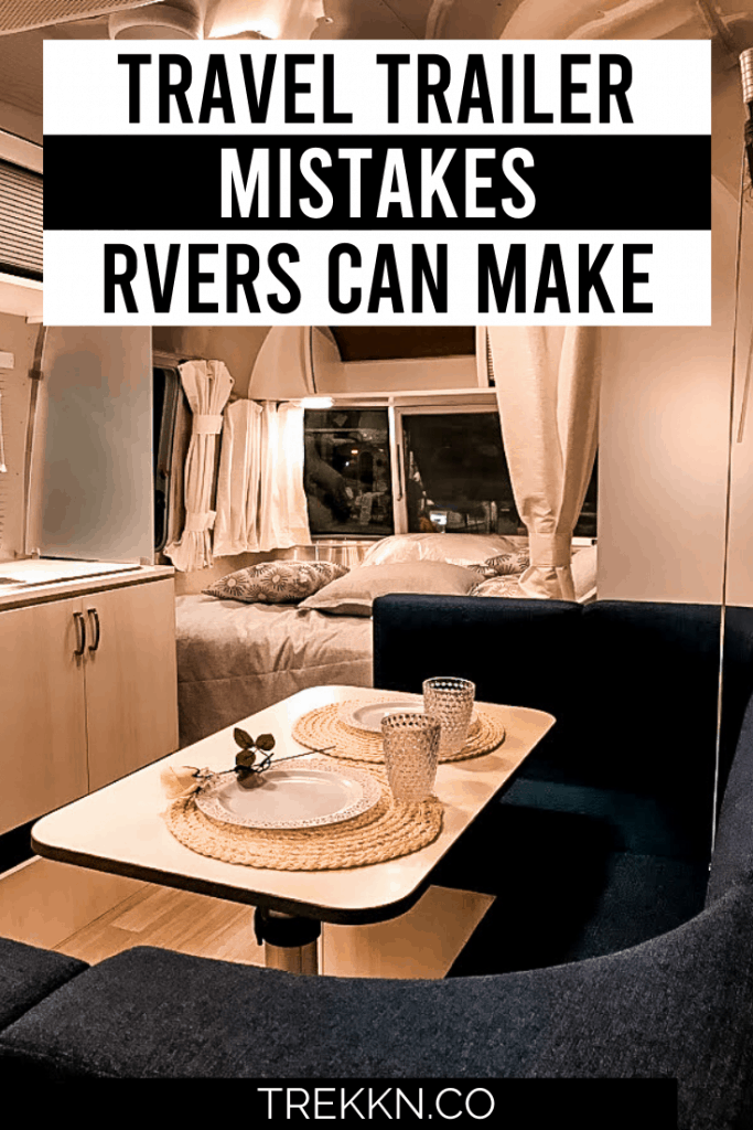 Travel Trailer Mistakes RVers Make