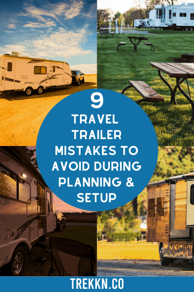 Travel Trailer Mistakes to Avoid