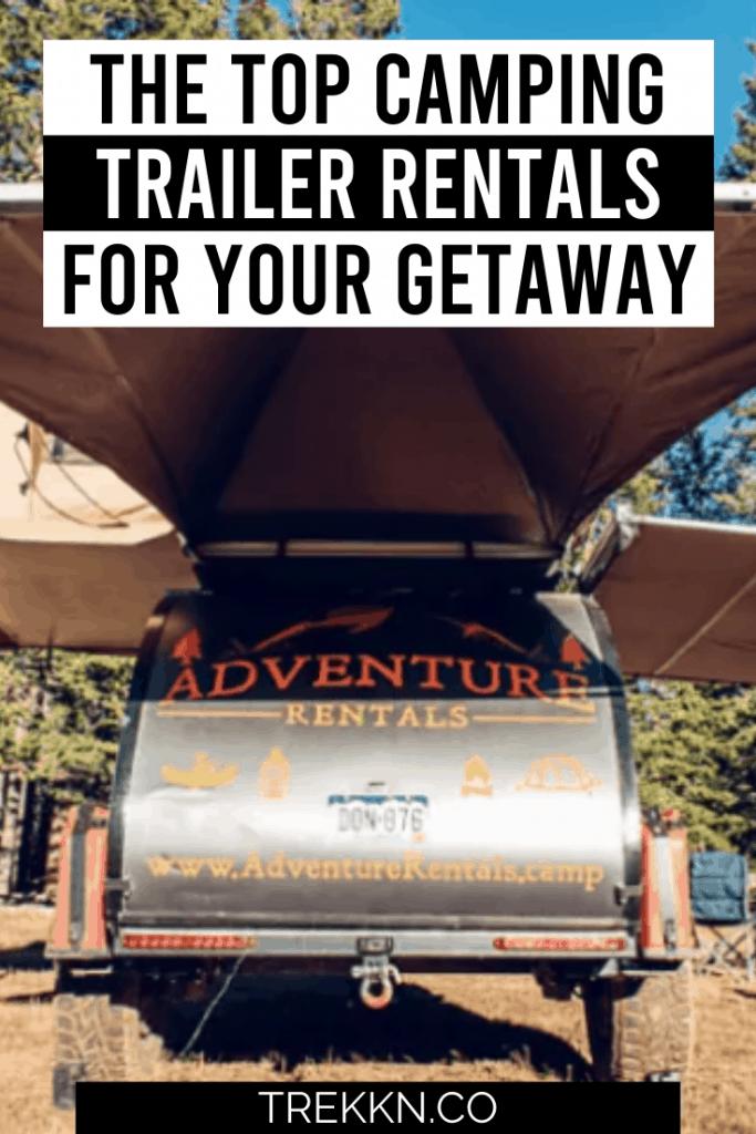 top camping trailer rentals