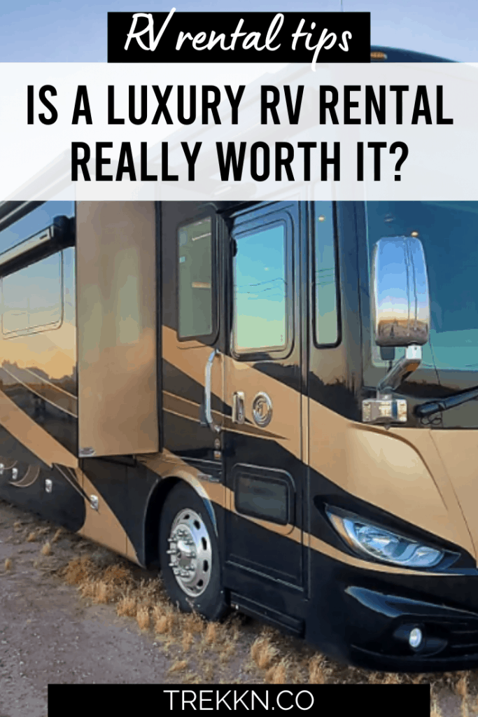 is a luxury rv rental worth the price