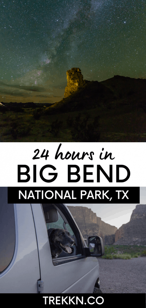 How to Spend 24 hours in Big Bend