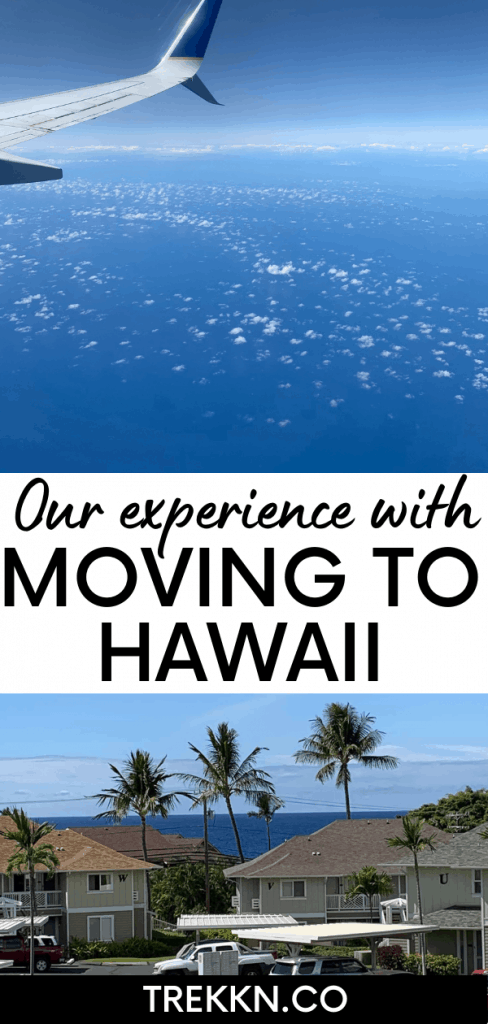 Our experience moving to Hawaii