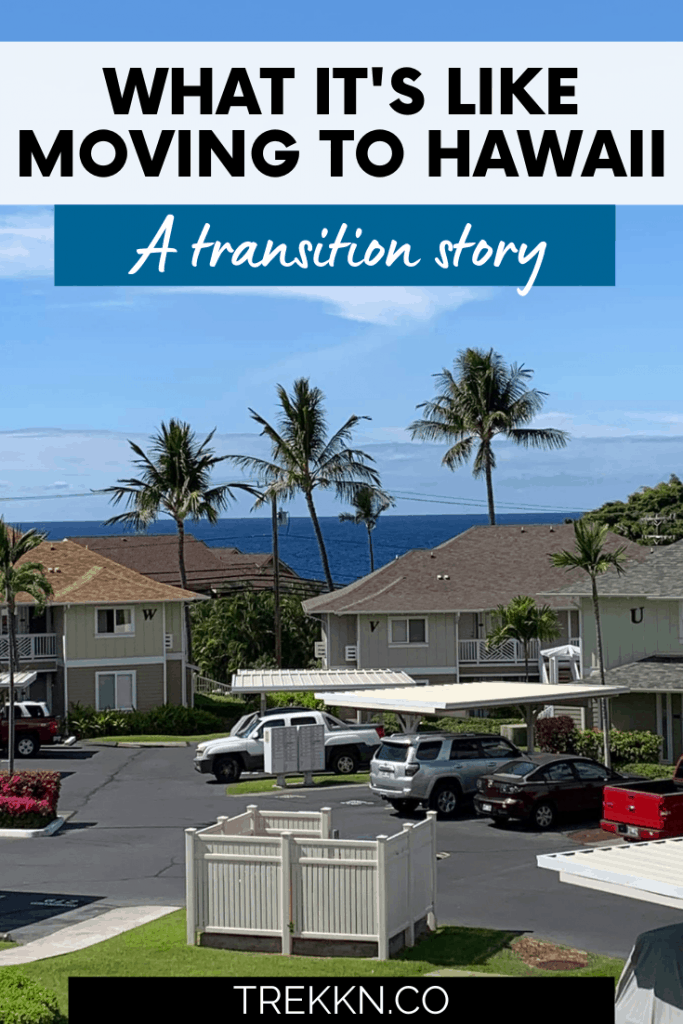 moving to hawaii a transition story
