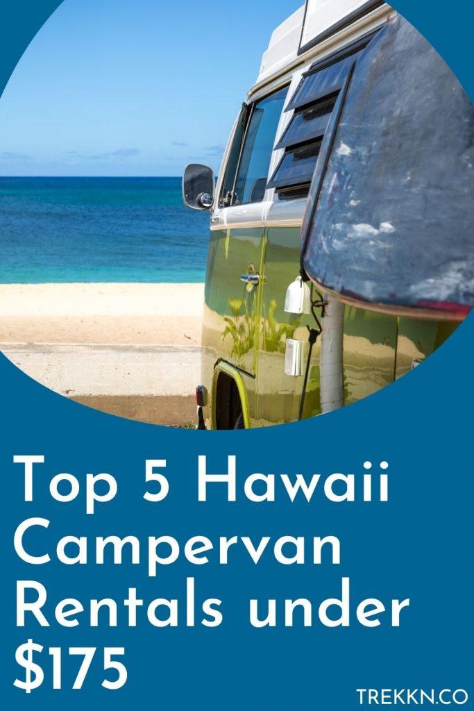 top 5 Hawaii campervan rentals under $175