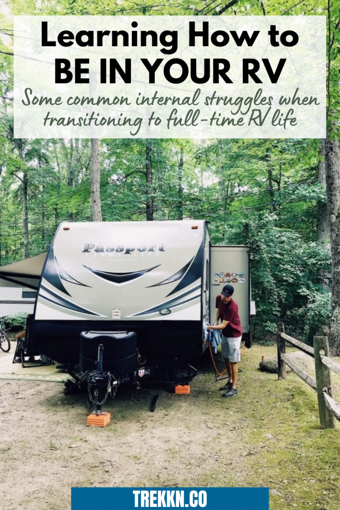 common internal struggles transitioning to full time RV living
