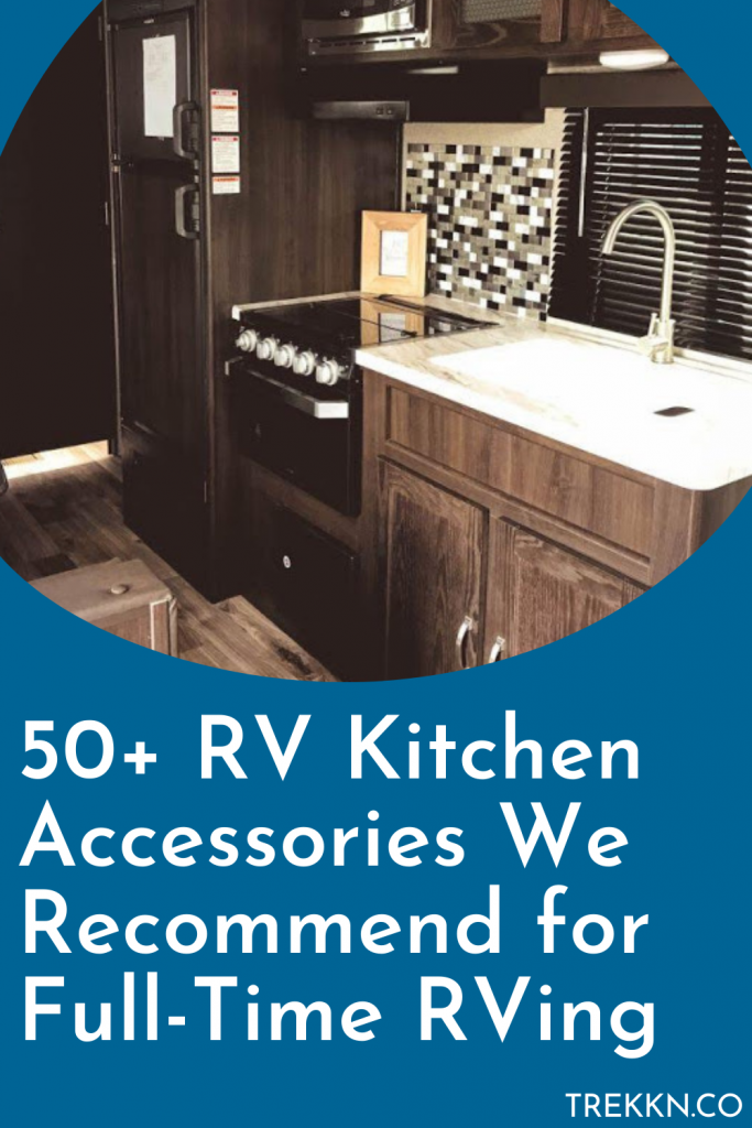 RV kitchen accessories for full time RV living