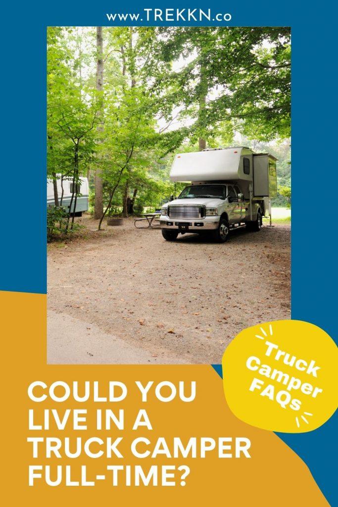 truck camper full-time RV living