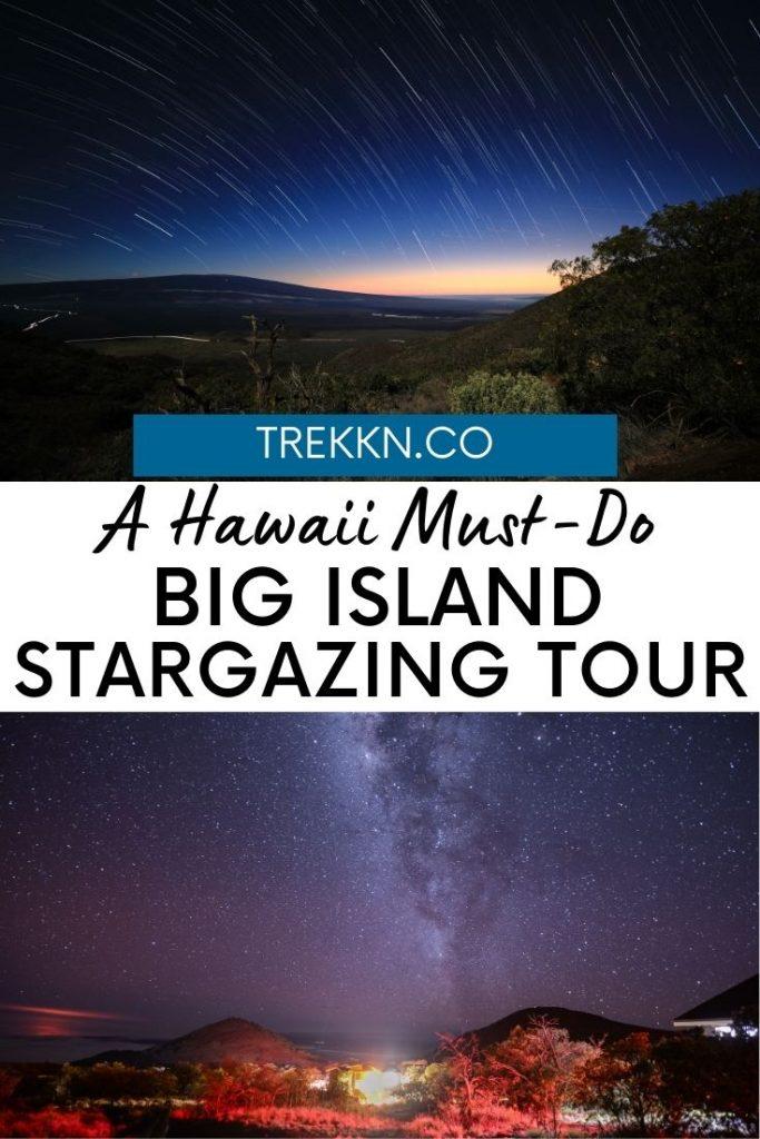 A Big Island Hawaii Must-Do: Stargazing tour