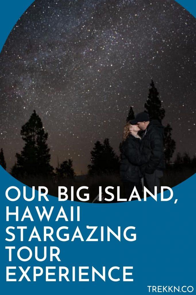 Big Island Hawaii Stargazing tour review