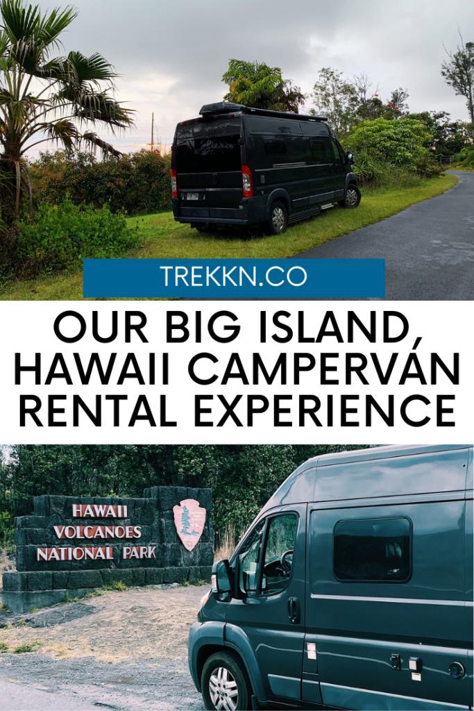 our big island hawauu campervan rental experience