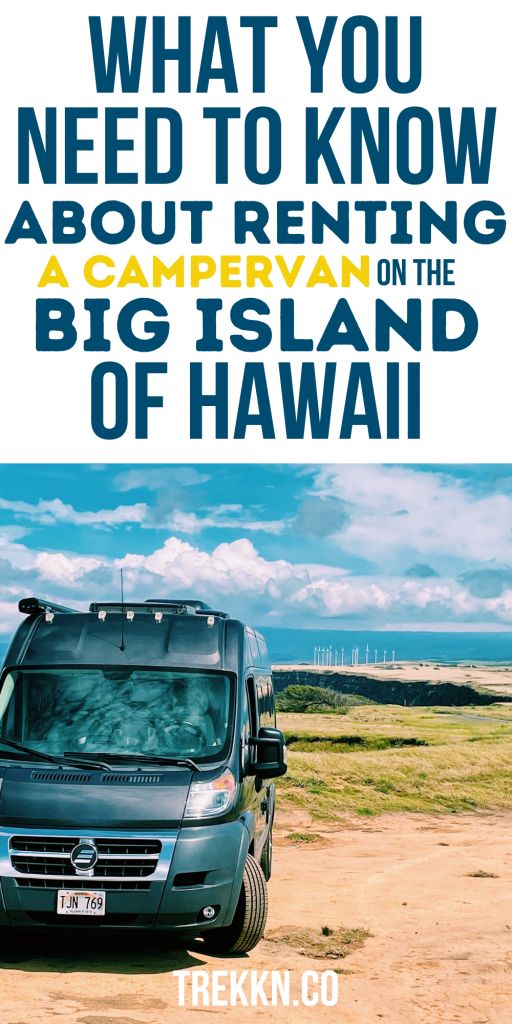 what you need to know about renting a campervan Big Island Hawaii