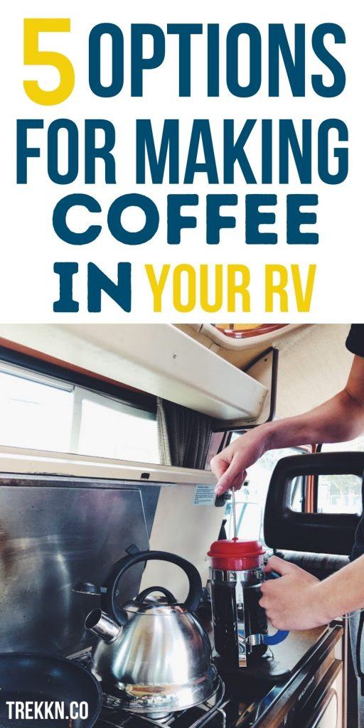 making coffee on your RV trip